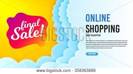 Final Sale Badge. Clouds Banner Template. Discount Banner Shape. Coupon Bubble Icon. Online Shopping
