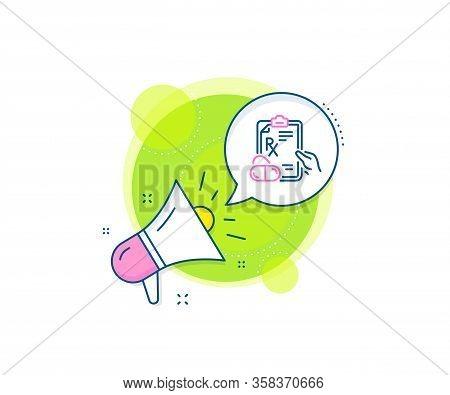 Medicine Drugs Pills Sign. Megaphone Promotion Complex Icon. Prescription Rx Recipe Line Icon. Busin