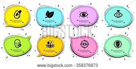 Face Detect, Serum Oil And Problem Skin Signs. Chat Bubbles With Quotes. Health Eye, Eye Laser And M