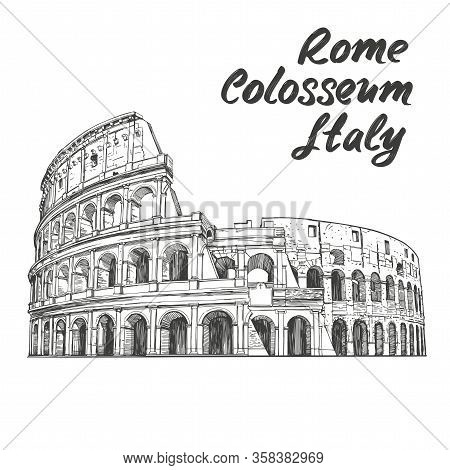 Colosseum, An Ancient Amphitheatre, An Architectural Historical Landmark Of Rome, Italy. Hand Drawn