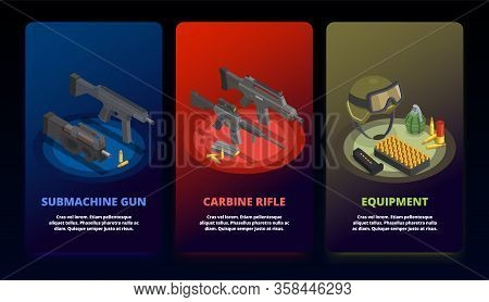 Army Weapons Soldier Isometric Set Of Three Vertical Banners With Images Of Arms Inventory And Text