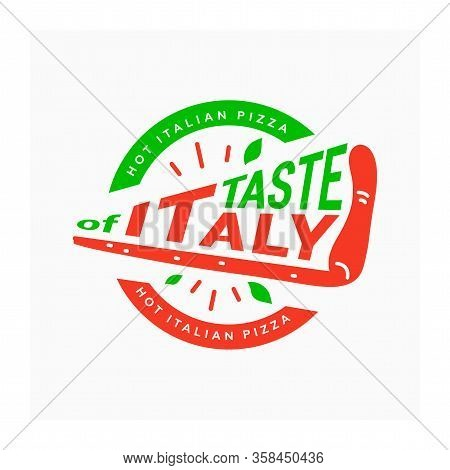 Italian Pizza Logo. Taste Of Italy. Symbol For Pizzeria. Circular Logotype With Slice Of Pizza. Embl