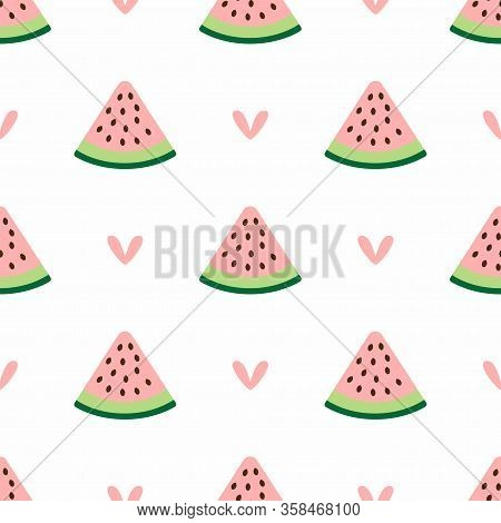 Cute Seamless Pattern With Hearts And Watermelon Slices. Simple Girly Print. Vector Illustration.