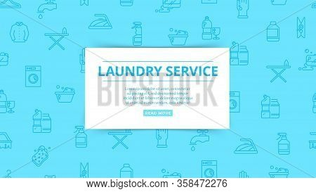 Laundry Service. Household Service, Washing, Cleaning Pattern. Clean Things, Homework Vector Icons.
