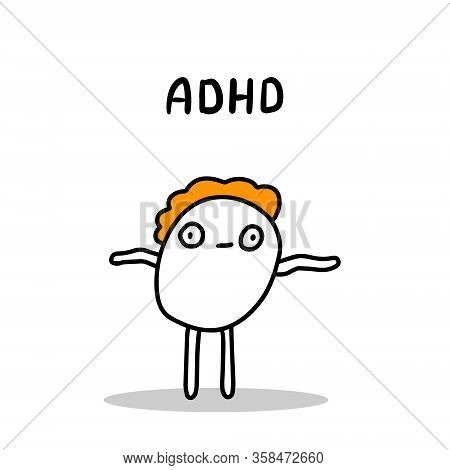 Attention Deficit Hyperactivity Disorder Hand Drawn Vector Illustration In Cartoon Comic Style Man A