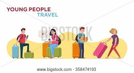 Young People Travel With Luggage Set. Passengers, Tourists With Suitcases, Baggage Flat Vector Illus