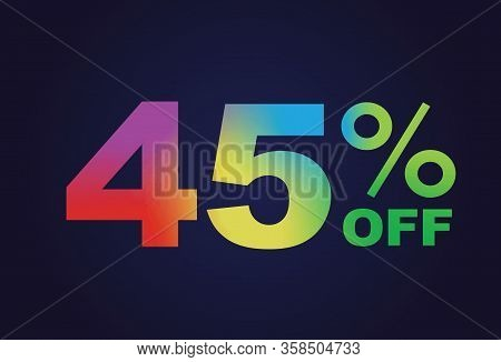 The Vector Rainbow Gradient Forty-five  Percent Off Special Discount Word Text