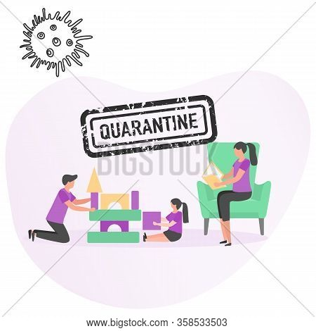 Vector Illustration Stay Home Parent Child Play Coronavirus Quarantine. Pandemic. Social Distancing