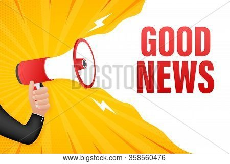 Hand Holding Megaphone With Good News. Megaphone Banner. Web Design. Vector Stock Illustration.