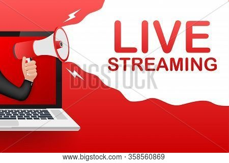 Live Streaming, Megaphone No Laptop Screen. Can Be Used For Business Concept. Vector Stock Illustrat
