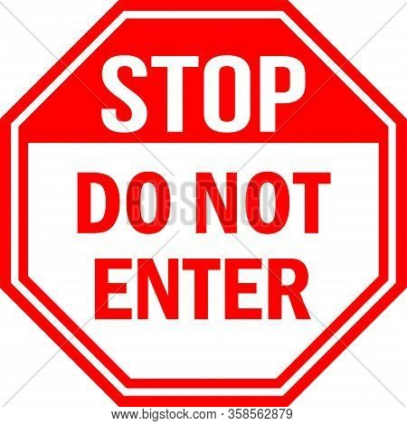 Do Not Enter Stop Traffic Sign. Red Background. Perfect For Backgrounds, Backdrop, Sign, Symbol, Ico