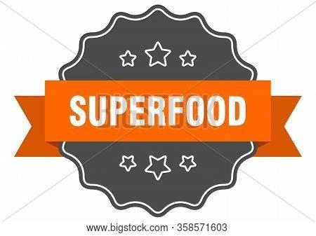 Superfood Isolated Seal. Superfood Orange Label. Superfood