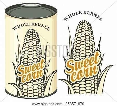 Vector Banner For Canned Sweet Corn With Tin Can And Contour Drawing Of Corn Cob. Label Design With