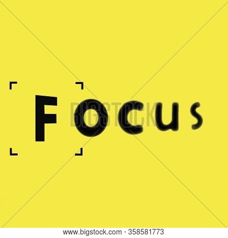 Phrase Focus With Focusing Screen On Yellow Background