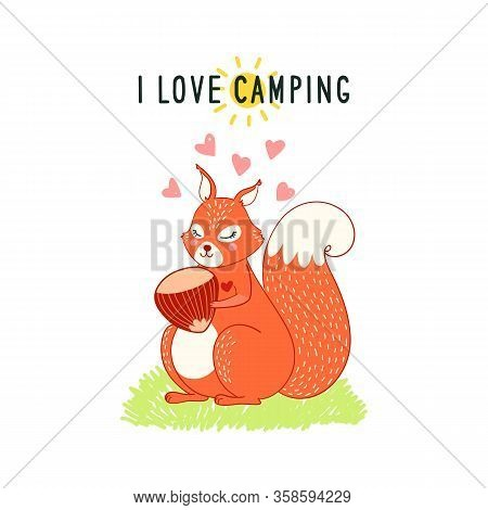 Funny Card With Cute Squirrel Hugs A Nut , Forest Animal Vector Children Illustration, Print With Ph