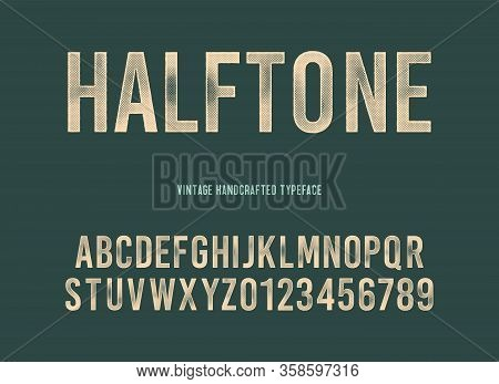 Vintage Handcrafted Typeface With Halftone Effect. Grunge Letters. Vector Illustration