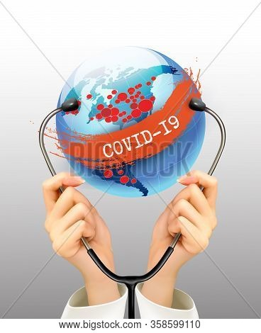 Coranavirus Pandemic Background With A Stethoscope Against A Globe. Disaster Gloomy Backdrop. Vector