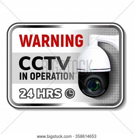 Cctv In Operation Warning Nameplate Poster Vector. Video Online Surveillance Security Cctv. Round-sh