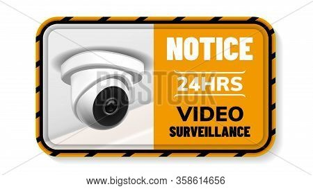 Video Surveillance Notice Nameplate Banner Vector. Ceiling Supervision Security Cctv Transmit Video