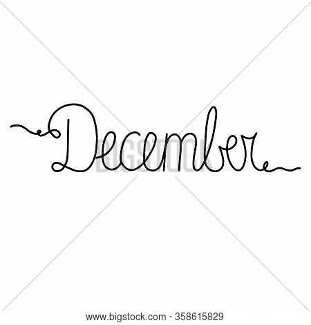Hand Drawn Lettering Phrase December. Month December For Calendar. Ink Brush Lettering For Winter In