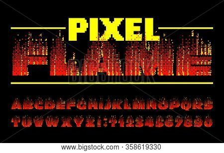 Pixel Flame Alphabet Font. Digital Fire Effect Letters And Numbers. 80s Arcade Video Game Typescript