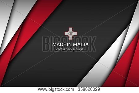 Made In Malta, Modern Vector Background With Maltese Colors, Overlayed Sheets Of Paper In Maltese Co