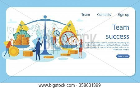 Banner Is Written Team Success Vector Cartoon. Men And Women Balance Large Scales, On One Hand, Mone