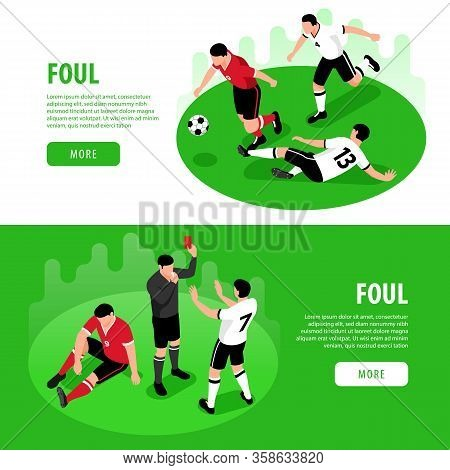 Isometric Football Soccer Horizontal Banners Set With Images Of Foul Situation Editable Text And Cli