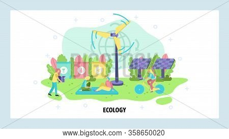 Green Energy And Renewable Power Sources, Wind Turbine, Solar Panels. Environment Eco Concept, Ecolo