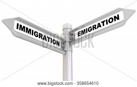 Immigration And Emigration. The Road Sign. Road Sign With Black Words Immigration, Emigration. Isola