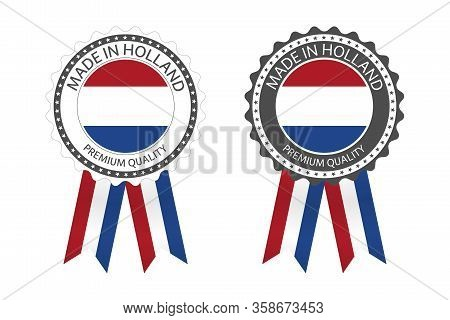 Two Modern Vector Made In Holland Labels Isolated On White Background, Simple Stickers In Dutch Colo