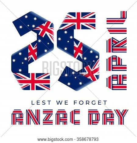 Congratulatory Design For April 25, Anzac Day National Holiday. Text Made Of Bended Ribbons With Fla