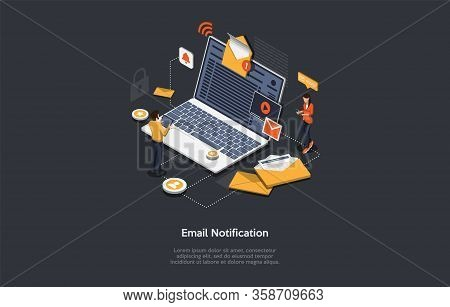 Isometric Email Notification Concept. People Receive And Send Emails. Big Laptop With Open Envelope