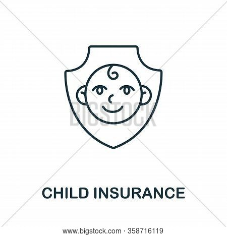 Child Insurance Icon From Insurance Collection. Simple Line Child Insurance Icon For Templates, Web