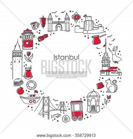 Modern Vector Illustration Istanbul, Turkey. Famous Turkish Landmarks And Symbols In The Round Compo