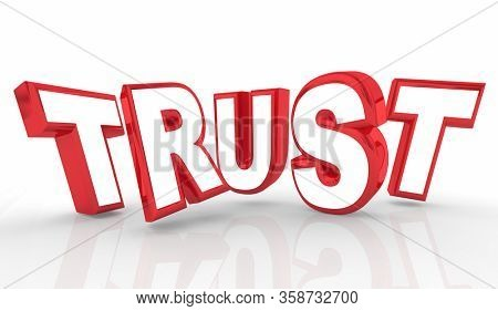 Trust Confidence Integrity Reputation Red Letters Word 3d Illustration