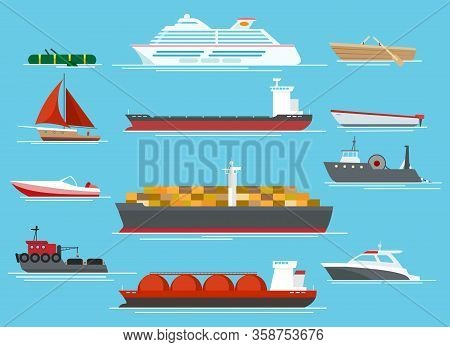 Vessel Set. Traveling Shipping Vessels And Transport Like Cargo Ships, Sailboat, Fishing Boats, Crui
