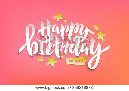 Vector Stock Illustration Of Happy Birthday To You Phrase With Golden Foil Stars For Card, Invitatio