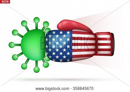 Coronavirus Defeated In Usa. Kick The Virus With Boxing Glove In American Flag. The Virus Is Attacke