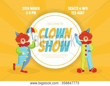 Clown Show Invitation Poster Or Banner, Circus Performance With Funny Clowns Vector Illustration