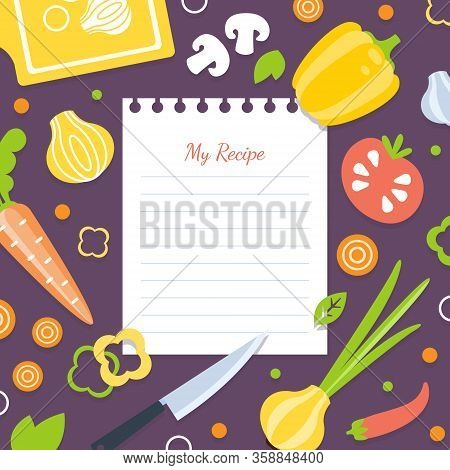 My Recipe Blank Card Template With Fresh Vegetables Pattern, Cookbook Page Vector Illustration