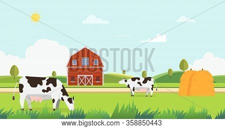 Meadow Landscape With Farm And Cow Eating Grass Vector Illustration.farm With Cows And Hays.landscap