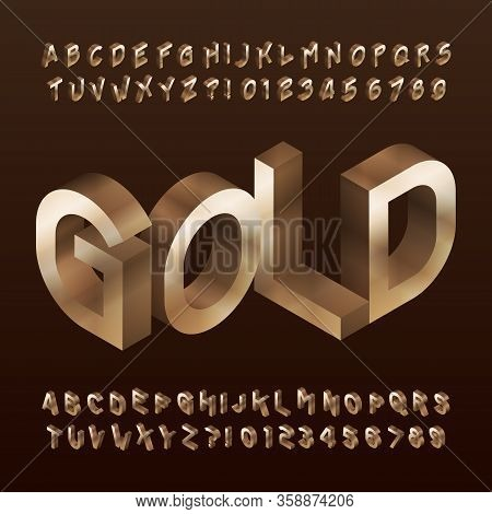 Isometric Gold Alphabet Font. 3d Golden Letters And Numbers. Stock Vector Typescript For Your Typogr
