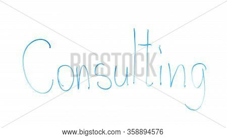Consulting Word Written On Glass, Free Juridical Advices, Government Hotline