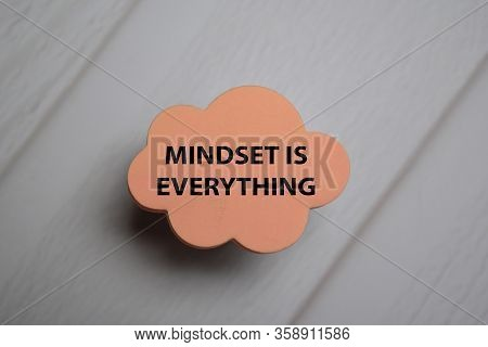 Mindset Is Everything Write On A Sticky Note Isolated On Office Desk.