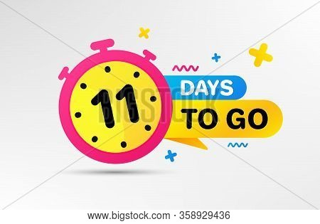 Eleven Days Left Icon. Countdown Left Days Banner With Timer. 11 Days To Go Sign. Sale Announcement