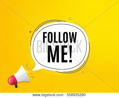 Follow Me Symbol. Megaphone Banner With Chat Bubble. Special Offer Sign. Super Offer. Loudspeaker Wi