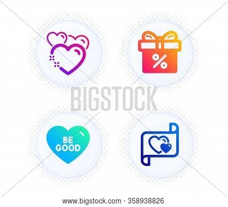 Be Good, Heart And Discount Offer Icons Simple Set. Button With Halftone Dots. Love Letter Sign. Lov