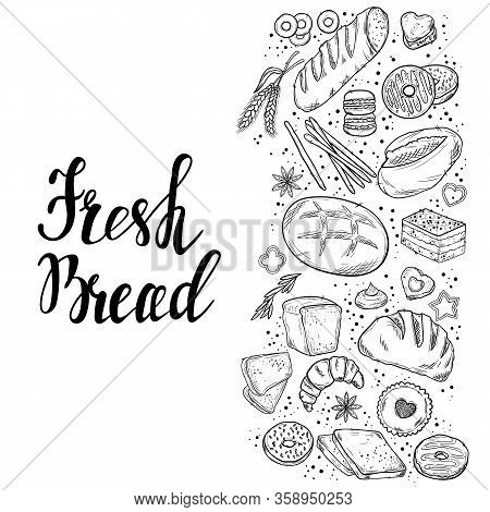 Bread Hand Drawn Set Illustration. Vintage Watercolor Pastry, Desserts, Cakes, Wheat, Flour Fresh Br