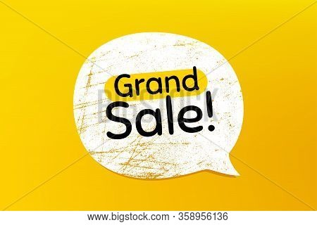 Grand Sale Symbol. Banner With Grunge Speech Bubble. Special Offer Price Sign. Advertising Discounts